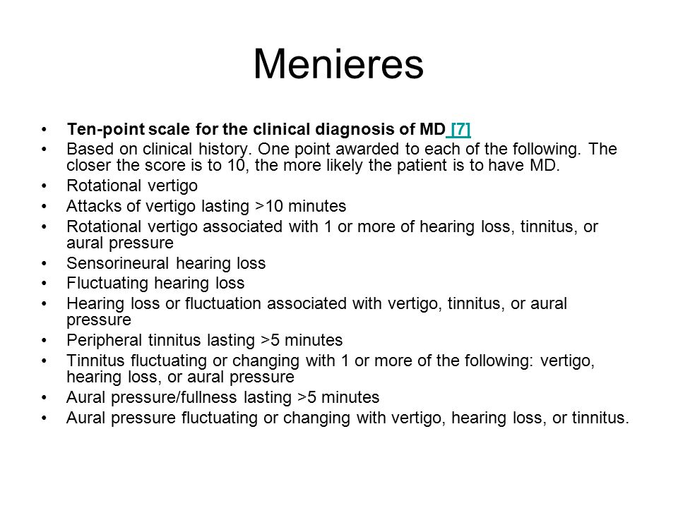 Menieres Ten-point scale for the clinical diagnosis of MD [7]